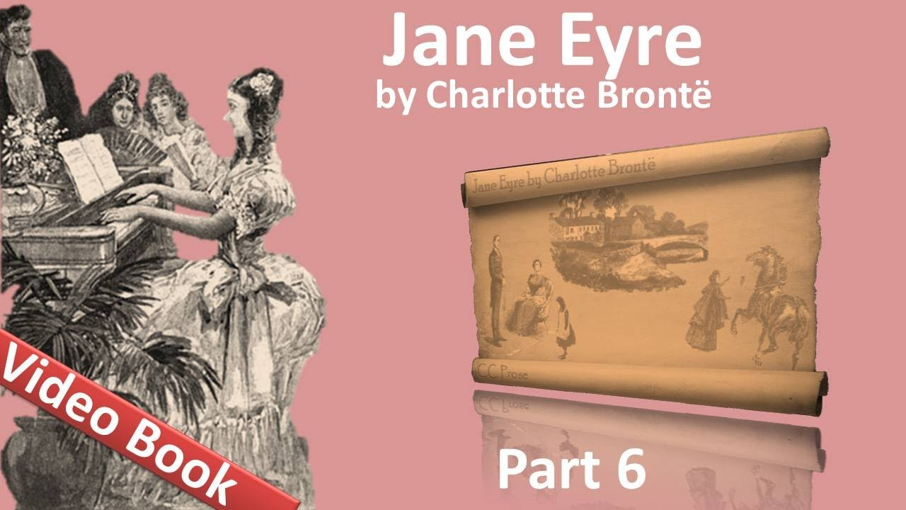 Part 6 – Jane Eyre Audiobook by Charlotte Bronte (Chs 25-28)